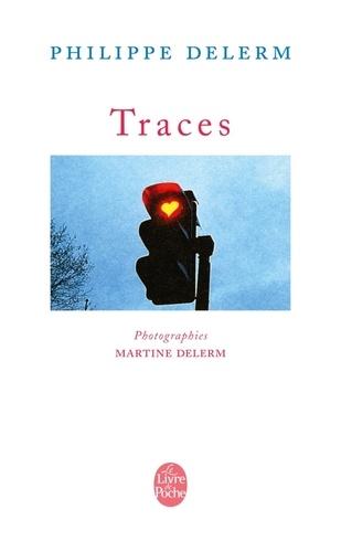 Martine Delerm et Philippe Delerm - Traces.