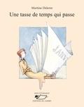 Martine Delerm - Une tasse de temps qui passe - Recueil de poèmes.
