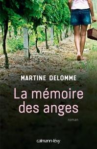 Martine Delomme - La Mémoire des anges.