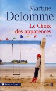 Téléchargement d'ebooks du domaine public Le choix des apparences (Litterature Francaise) par Martine Delomme