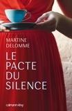 Martine Delomme - Le pacte du silence.