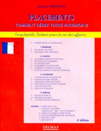PLACEMENTS. Comment gérer votre patrimoine, 4ème édition 1997.pdf