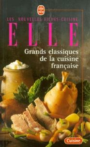Deedr.fr GRANDS CLASSIQUES DE LA CUISINE FRANCAISE. Nouvelles fiches-cuisine Elle Image