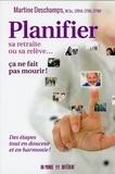 Martine Deschamps - Planifier sa retraite ou sa relève... ça ne fait pas mourir ! - Des étapes tout en douceur et en harmonie !.