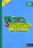 Martine Descouens et Paul-Luc Médard - Atelier de lecture CM1 - Cahier d'entraînement.
