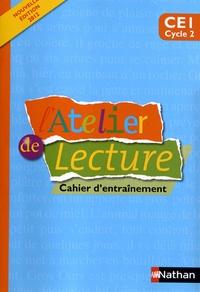 Martine Descouens et Paul-Luc Médard - L'Atelier de lecture CE1 - Cahier d'entraînement.