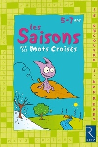 Martine Descouens - MOTS CROISES DE  : PDF Les saisons par les mots croisés - 5 - 7 ans.