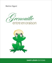 Martine Digard - Grenouille entre en oraison.