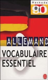 Martine Dinard et Paul Thiele - Vocabulaire essentiel de l'allemand.