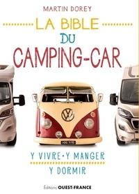 Martine Dorey - La bible du camping-car.