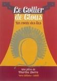 Martine Dorra - Le collier de clous - Un conte des îles.
