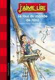 Martine Dorra et Matthieu Blanchin - Le tour du monde de Nino.