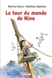 Martine Dorra et Mathieu Blanchin - Le tour du monde de Nino.