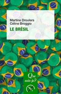 Martine Droulers et Céline Broggio - Le Brésil.