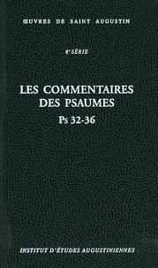 Martine Dulaey - Les commentaires des Psaumes Ps 32-36.
