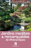 Martine Dumond - Jardins insolites & remarquables de Rhône-Alpes.