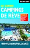 Martine Duparc - Le guide campings de rêve.