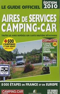 Martine Duparc - Le guide officiel Aires de services camping-car.