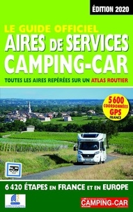 Martine Duparc - Le Guide officiel Aires de Services Camping-Car.