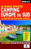 Martine Duparc - Le guide officiel Camping Europe du sud - La sélection des meilleures adresses.