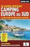 Martine Duparc et Constance Lameignere - Le guide officiel camping Europe du Sud.