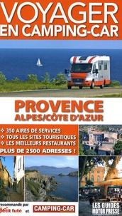 Martine Duparc - Voyager en camping-car - Provence-Alpes-Côte d'Azur.