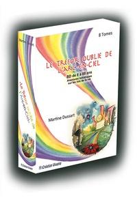 Martine Dussart - Le trésor oublié de l'arc-en-ciel Intégrale : Le coffret avec les 8 tomes.