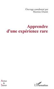 Martine Dutoit - Apprendre d'une expérience rare.