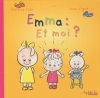 Martine Faïn et Jean Vigué - Emma : Et moi ?.