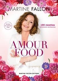 Martine Fallon - Amour Food.