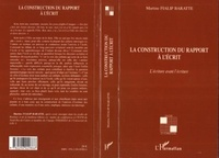 Martine Fialip Baratte - La construction du rapport à l'écrit - L'écriture avant l'écriture.
