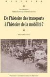 Martine Flonneau et Vincent Guigueno - De l'histoire des transports à l'histoire de la mobilité ? - Etat des lieux, enjeux et perspectives de recherche.