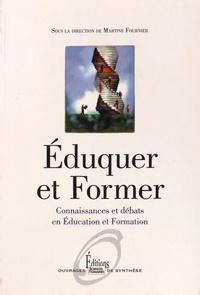 Martine Fournier - Eduquer et former - Connaissances et débats en éducation et formation.