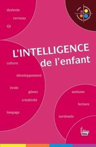 Martine Fournier et Roger Lécuyer - L'intelligence de l'enfant.