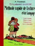 Martine Fournier - Syllabaire illustré de la Méthode rapide de lecture et de langage.