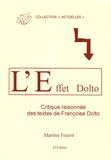 Martine Fourré - L'Effet Dolto - Critique raisonnée des travaux de Françoise Dolto.