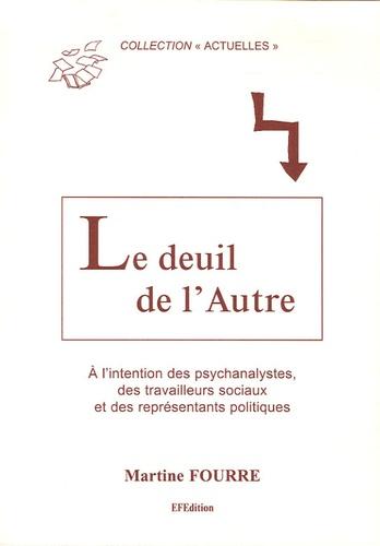 Martine Fourré - Le deuil de l'Autre.