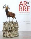 Martine Francillon - Ar(t)bre & art contemporain - Pour une écologie du regard.