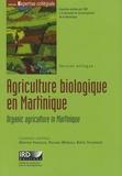 Martine François et Roland Moreau - Agriculture biologique en Martinique - Quelles perspectives de développement ? Edition bilingue français-anglais. 1 Cédérom
