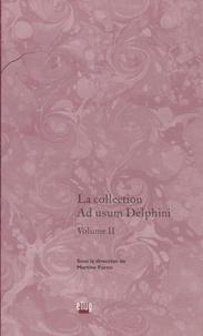 Martine Furno - La collection Ad usum Delphini - Volume 2.
