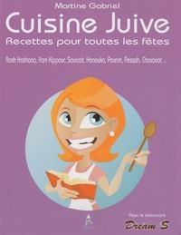 Martine Gabriel - Cuisine juive - Recettes pour toutes les fêtes.