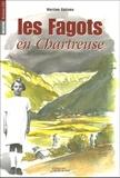 Martine Galiano - Les Fagots en Chartreuse - Christine, l'enfant rebelle des années 30.