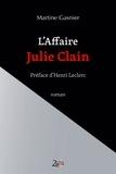 Martine Gasnier - L'affaire Julie Clain.