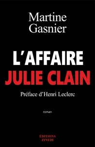 Martine Gasnier - L'affaire Julie Clain.