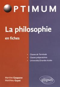 Martine Gasparov et Matthieu Guyot - La philosophie en fiches.