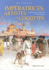 Deedr.fr Impératrices, artistes et cocottes - Les femmes sur la Riviera à la Belle Epoque Image