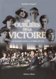 Martine Gasquet - Les oubliées de la victoire - Les femmes dans la guerre de 1914.