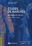 Martine Gauthy-Sinéchal et Marc Vandercammen - Etudes de marchés - Méthodes et outils.