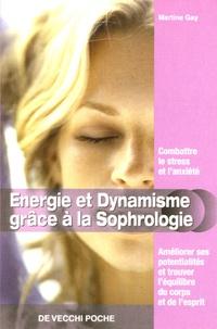 Martine Gay - Energie et Dynamisme grâce à la sophrologie.