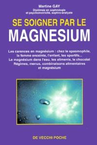 Se soigner par le magnésium - Martine Gay | Showmesound.org